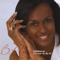 B. RENEE - FULFILLMENT I'VE GOT TO DO IT CD