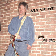 BOB SNELLING - ALL OF ME CD