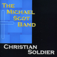 MICHAEL BAND SCOT - CHRISTIAN SOLDIER CD