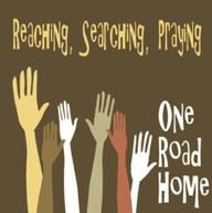 ONE ROAD HOME BAND - REACHING SEARCHING PRAYING CD