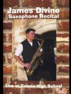 JAMES DIVINE - SAXOPHONE RECITAL DVD
