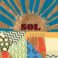 BLOOD BROTHER/SOL SISTER CD