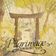 BLANE BRAZIER - PILGRIMAGE CD