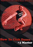 HOW TO CLUB DANCE 4 DVD