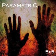 PARAMETRIC - 5X5 CD