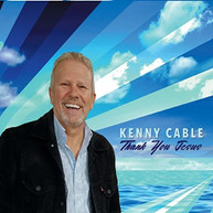 KENNY CABLE - THANK YOU JESUS CD