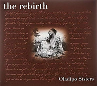 OLADIPO SISTERS - REBIRTH CD