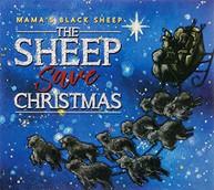 MAMA'S BLACK SHEEP - SHEEP SAVE CHRISTMAS CD
