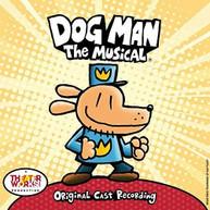 DOG MAN: THE MUSICAL (ORIGINAL) (CAST) (RECORDING) CD