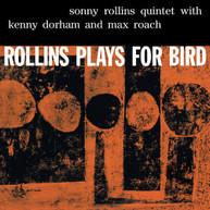 SONNY ROLLINS - ROLLINS PLAYS FOR BIRD VINYL