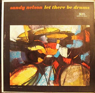 SANDY NELSON - LET THERE BE DRUMS VINYL