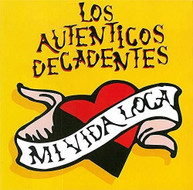 LOS AUTENTICOS DECADENTES - MI VIDA LOCA VINYL