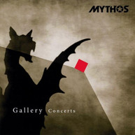 MYTHOS - GALLERY CONCERTS CD