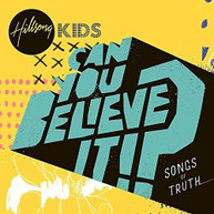 HILLSONG KIDS - CAN YOU BELIEVE IT CD