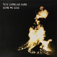 PETE CORNELIUS - DOING ME GOOD VINYL