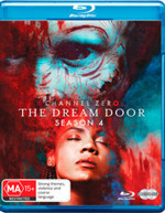CHANNEL ZERO: DREAM DOOR - SEASON FOUR BLURAY