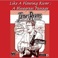 JAMES REAMS - LIKE A FLOWING RIVER: A BLUEGRASS PASSAGE DVD