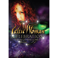 CELTIC WOMAN - CELEBRATION: 15 YEARS OF MUSIC AND MAGIC (DVD) * DVD