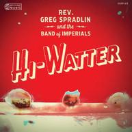 GREG SPRADLIN /  BAND OF IMPERIALS - HI - HI-WATTER VINYL