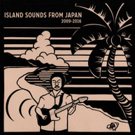 ISLAND SOUNDS FROM JAPAN 2009 -2016 / VARIOUS VINYL