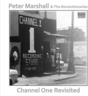 PETER MARSHALL &  REVOLUTIONARIES - CHANNEL ONE REVISITED VINYL