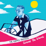 HARMED BROTHERS - ACROSS THE WAVES VINYL