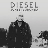DIESEL - SUNSET SUBURBIA * CD
