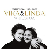 VIKA AND LINDA - 'AKILOTOA: ANTHOLOGY 1994-2006 * (2CD) CD