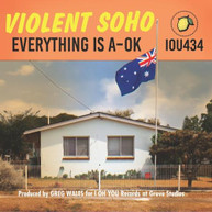 VIOLENT SOHO - EVERYTHING IS A-OK * CD