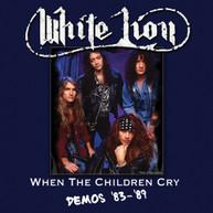 WHITE LION - WHEN THE CHILDREN CRY - DEMOS '83-'89 VINYL