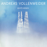 ANDREAS VOLLENWEIDER - WHITE WINDS (SEEKER'S) (JOURNEY) CD