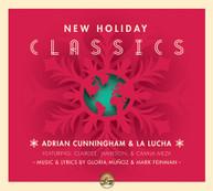ADRIAN CUNNINGHAM &  LA LUCHA - NEW HOLIDAY CLASSICS CD