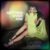 LAUREN ALAINA - GETTING OVER HIM CD