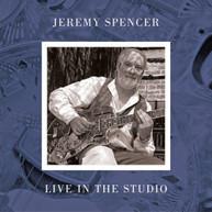 JEREMY SPENCER - LIVE IN THE STUDIO VINYL