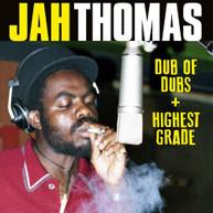 JAH THOMAS - DUB OF DUBS + HIGHEST GRADE CD