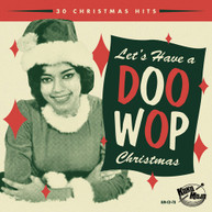 LETS HAVE A DOO WOP CHRISTMAS / VARIOUS CD