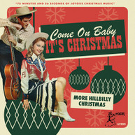 COME ON BABY ITS CHRISTMAS: MORE HILLBILLY / VAR CD