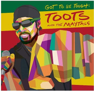TOOTS &  MAYTALS - GOT TO BE TOUGH VINYL