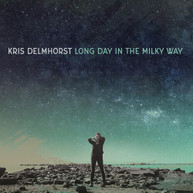 KRIS DELMHORST - LONG DAY IN THE MILKY WAY VINYL