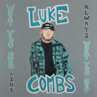 LUKE COMBS - WHAT YOU SEE AIN'T ALWAYS WHAT YOU GET CD