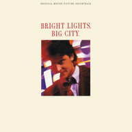 BRIGHT LIGHTS BIG CITY / SOUNDTRACK VINYL