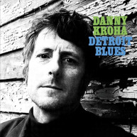 DANNY KROHA - DETROIT BLUES VINYL