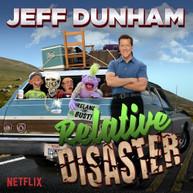 JEFF DUNHAM - RELATIVE DISASTER VINYL