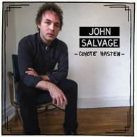 JOHN SALVAGE - COYOTE HASTEN VINYL