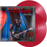 KENNY WAYNE SHEPHERD - STRAIGHT TO YOU: LIVE VINYL