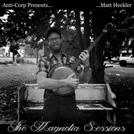 MATT HECKLER - MAGNOLIA SESSIONS VINYL