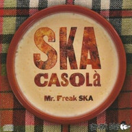 MR FREAK SKA - SKA CASOLA VINYL