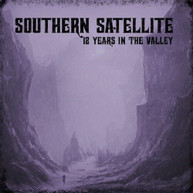 SOUTHERN SATELLITE - 12 YEARS IN THE VALLEY VINYL