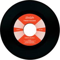 TRISH TOLEDO - COCO LALALA / DO THE WRONG THING VINYL