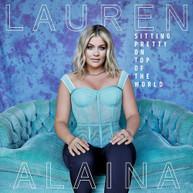 LAUREN ALAINA - SITTING PRETTY ON TOP OF THE WORLD HIM CD